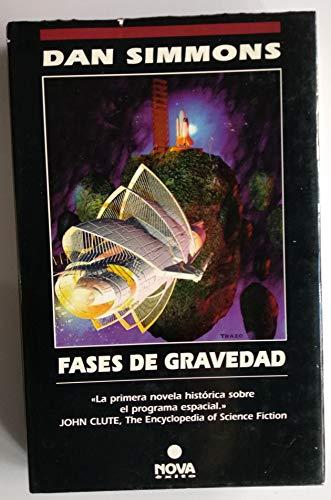 9788440620033: Fases de Gravedad (Spanish Edition)