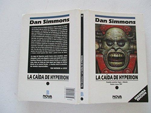 Caída de Hyperion, La. Título original: The: Simmons, Dan [Illinios
