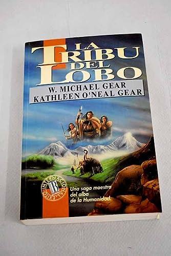 Tribu de Lobo, La (Spanish Edition): Gear, Michael