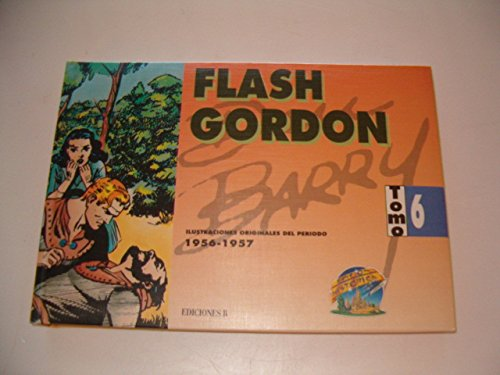 9788440628121: Flash Gordon: Del 5 de abril de 1956 al 9 de septiembre de 1957. Tomo 6.