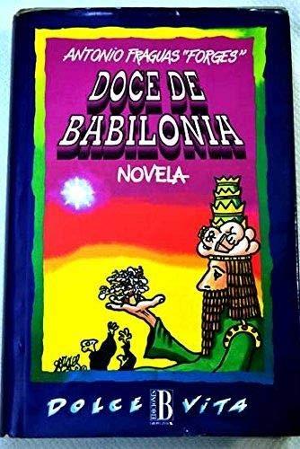 9788440629050: DOCE DE BABILONIA - NOVELA