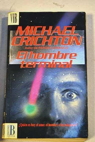 9788440629548: El Hombre Terminal (Spanish Edition)