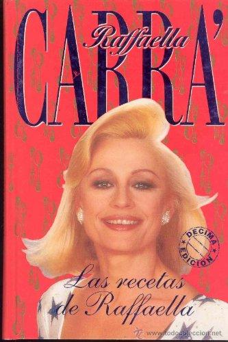 9788440633057: Recetas de Rafaella, Las (Spanish Edition)
