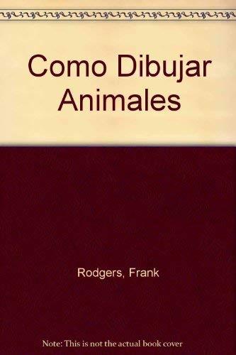 9788440637291: Como Dibujar Animales (Spanish Edition)