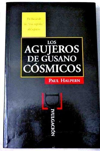 9788440637468: Agujeros de gusano cósmicos / Agujeros de gusano cosmicos