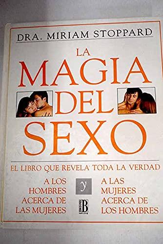La magia del sexo: Dra. Miriam Stoppard
