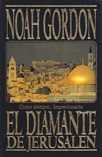 El Diamante de Jerusalen (Spanish Edition): Noah Gordon