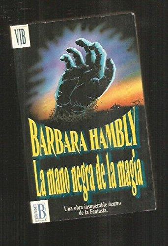 9788440639264: La Mano Negra de La Magia