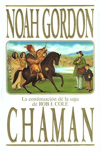 9788440640246: Chaman: La Continuación de la Saga de Rob J. Cole (Spanish Edition)