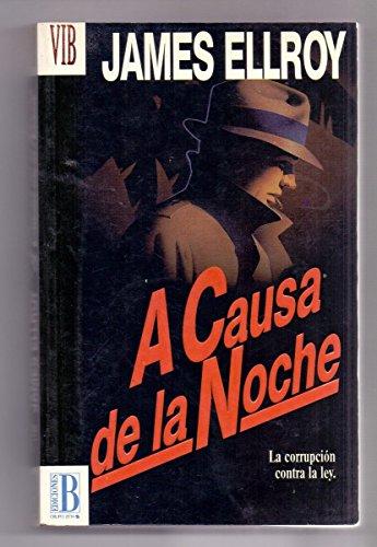 9788440641328: A Causa de La Noche (Spanish Edition)