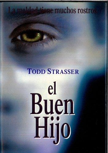 Buen Hijo El (Spanish Edition) (8440642210) by Todd Strasser
