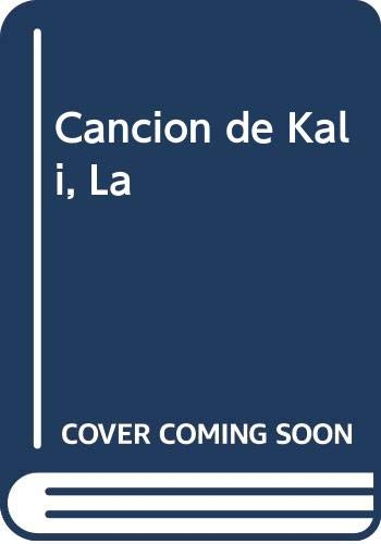 9788440642370: Cancion de Kali, La (Spanish Edition)