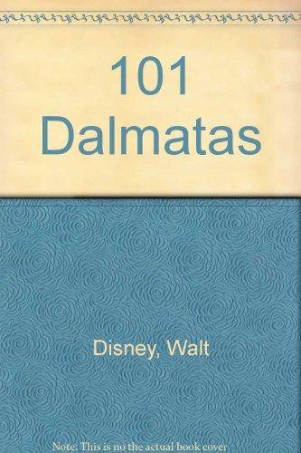 101 Dalmatas (Spanish Edition): Walt Disney