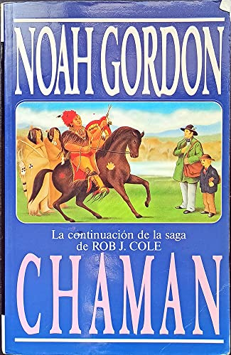 9788440644060: El Chaman (Spanish Edition)