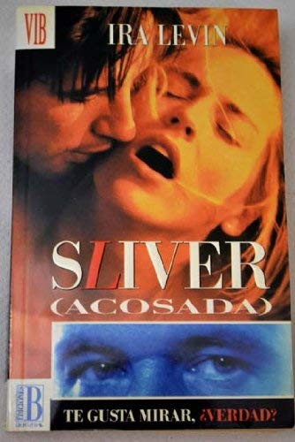 Sliver (Acosada) (Spanish Text) #99/2 (8440644221) by Ira Levin