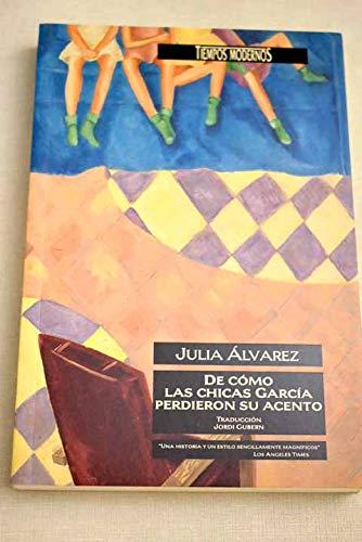 9788440644565: De como las chicas García perdieron su acento