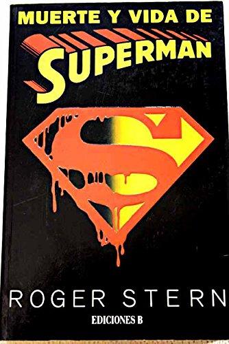 9788440647276: Muerte y Vida de Superman