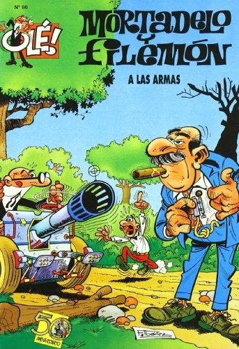 9788440649683: Ole Mortadelo Y Filemon 86 - Las Armas (Ole Mortadelo (bediciones))