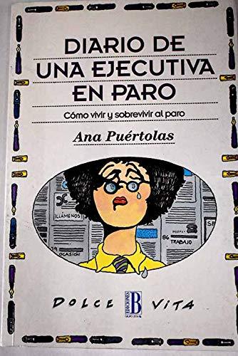 Diario de una ejecutiva en paro: Ana Puertolas
