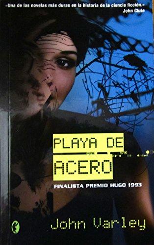 9788440650542: PLAYA DE ACERO. Finalista premio Hugo 1993. 1ª edición española. Ligeramente mareado.