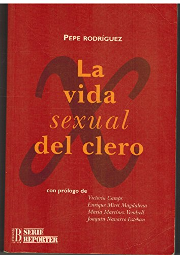 9788440654489: La vida sexual del clero (Serie Reporter) (Spanish Edition)