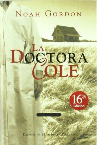 9788440655370: La Doctora Cole (Spanish Edition)