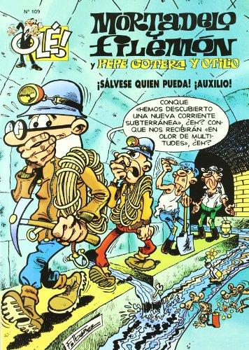 9788440655455: Mortadelo y Filemon y Pepe Gotera y Otilio Salvese! Quien Pueda! Auxilio! (No. 109)