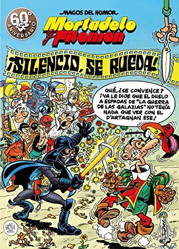 9788440656742: Mortadelo y Filemón. ¡Silencio, se rueda! (Magos del Humor 63) (Spanish Edition)