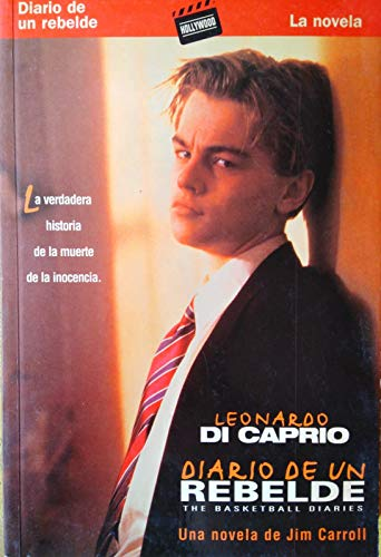 Diario de Un Rebelde (Spanish Edition) (8440656769) by Jim Carroll