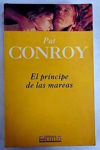 El Principe de Las Mareas (Spanish Edition): Conroy, Pat