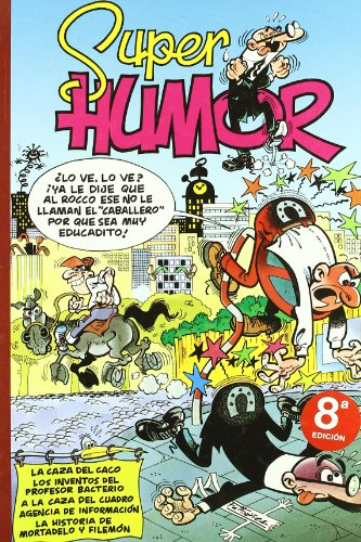 9788440657237: A la caza del caco (Súper Humor Mortadelo 22)