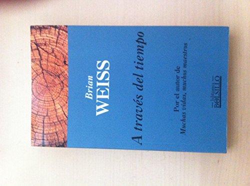 9788440660725: A traves del tiempo (Spanish Edition)