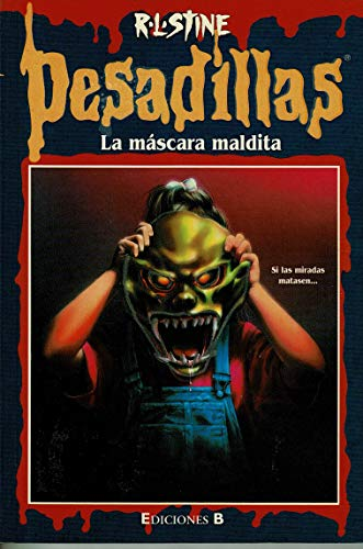 "Pesadillas, ""La máscara maldita"": R.L.Stine"