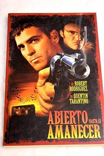 9788440661890: Abierto Hasta El Amanecer (Spanish Edition)