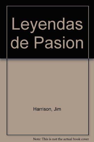 9788440663078: Leyendas de Pasion (Spanish Edition)
