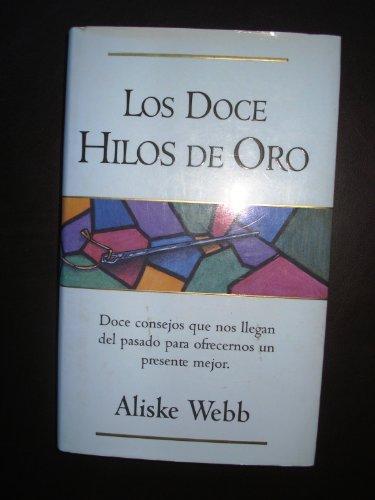 9788440663306: Los Doce Hilos de Oro (Spanish Edition)