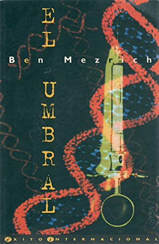 Umbral, El (Spanish Edition) (8440665016) by Ben Mezrich