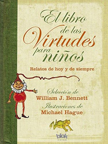 9788440665089: EL LIBRO DE LAS VIRTUDES PARA NIÑOS (VOLUMENES SINGULARES)