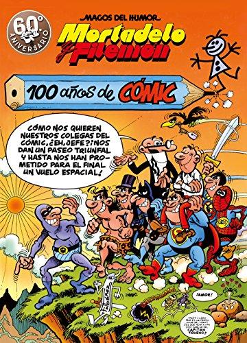 9788440666437: Mortadelo y Filemón. 100 años de cómic (Magos del Humor 67)
