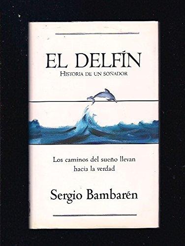 9788440666475: Delfin, El (Spanish Edition)