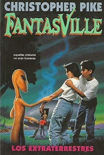 9788440668721: Los Extraterrestres (FantasVille, Vol. 4) (Spanish Edition)