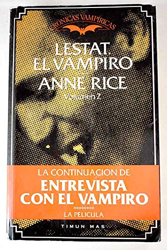 Lestat, El Vampiro (Spanish Edition) (8440670672) by Anne Rice
