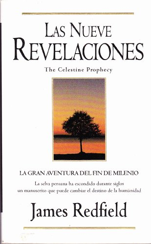 9788440672131: Las Nueve Revelaciones / The Celestine Prophecy (Spanish Edition)