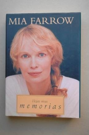 Hojas vivas memorias: Mia Farrow