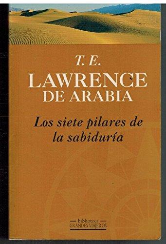 9788440673107: Los Siete Pilares de La Sabiduria (Spanish Edition)
