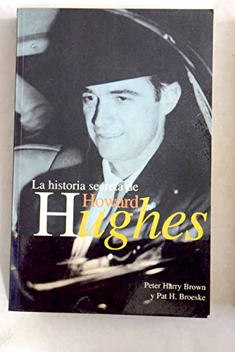 9788440673299: La historia secreta de Howard Hughes