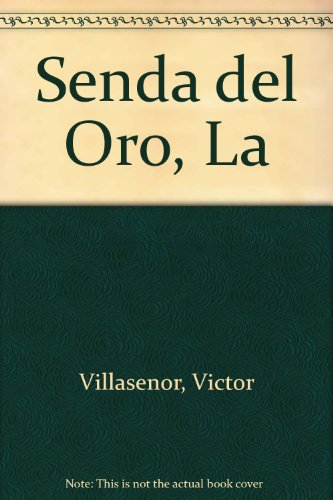 9788440673565: Senda del Oro, La