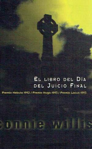 El Libro del Dia del Juicio Final (Spanish Edition) (9788440673596) by Connie Willis