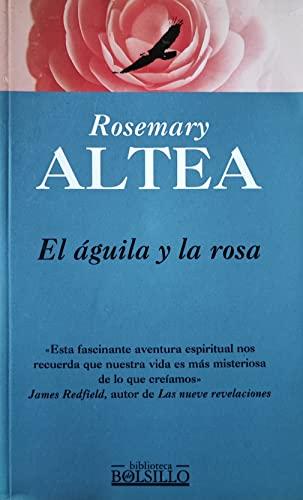 9788440676016: El aguila y la Rosa