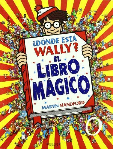 9788440676481: Donde Esta Wally? - El Libro Magico (Spanish Edition)